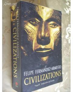 英文原版 菲立普.费南德兹-阿梅斯托,文明的力量:人与自然的创意关...