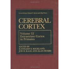 Cerebral Cortex Extrastriate Cortex in Primates Volume 12