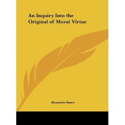 An Inquiry Into the Original of Moral Virtue